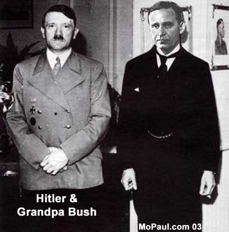 Prescott Bush and Hitler who was financed by Bush, George Herbert Walker, J.P. Morgan, Henry Ford from 1924 onward including throughout World War II . Hitler wrote in Mein Kampf that this  funding in 1924 was critical to the survival of the Nazi movement.
