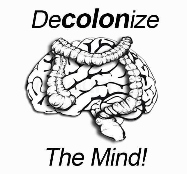 Decolonize the mind